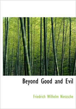 Beyond Good And Evil (Large Print Edition)