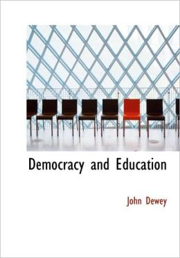 Democracy And Education (Large Print Edition)