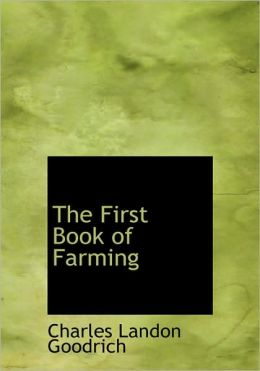 The First Book Of Farming (Large Print Edition)