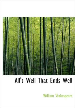 All's Well That Ends Well (Large Print Edition)