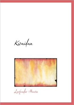 Kwaidan (Large Print Edition)