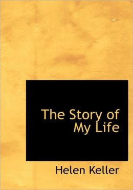 The Story Of My Life (Large Print Edition)