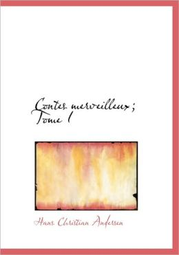 Contes Merveilleux; Tome I (Large Print Edition)
