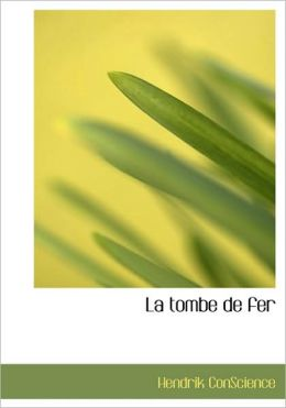 La Tombe De Fer (Large Print Edition)