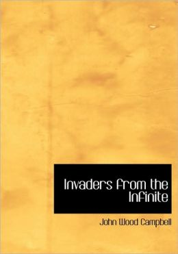 Invaders From The Infinite (Large Print Edition)
