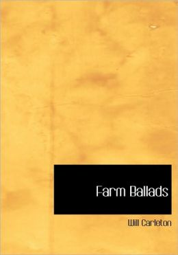Farm Ballads (Large Print Edition)