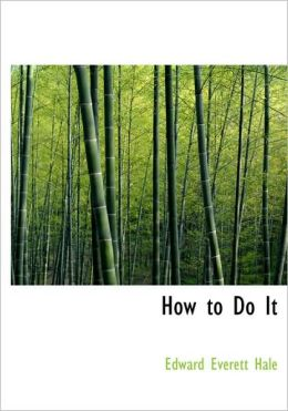 How To Do It (Large Print Edition)