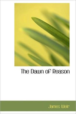 The Dawn Of Reason