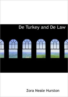 De Turkey And De Law (Large Print Edition)