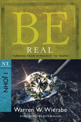 Be Real (1 John): Turning from Hypocrisy to Truth
