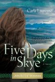 Five Days in Skye: A Novel