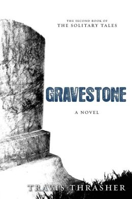 Gravestone (Solitary Tales Series #2)