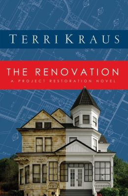 The Renovation: A Project Restoration Novel