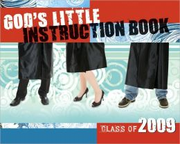 God's Little Instruction Book for the Class of 2009