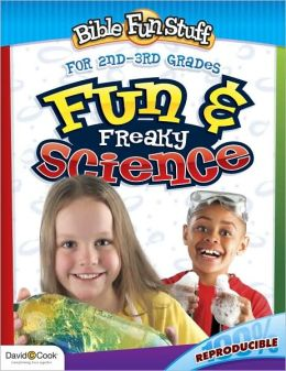 Fun and Freaky Science