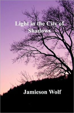 Light in the City of Shadows