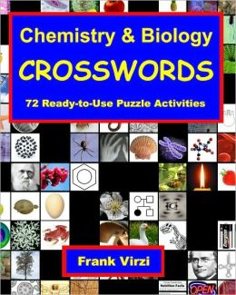 Chemistry and Biology Crosswords: 72 Ready-to-Use Puzzle Activities