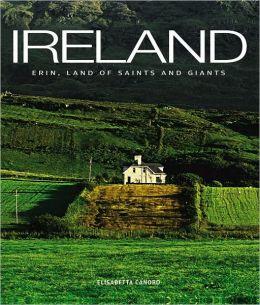 Ireland: Erin: Land of Saints and Giants