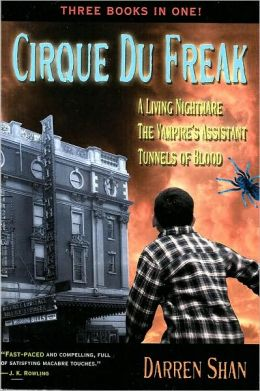 Cirque Du Freak: A Living Nightmare; The Vampire's Assistant; Tunnels of Blood