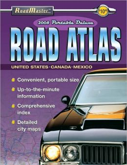2008 Roadmaster: Portable Deluxe Road Atlas