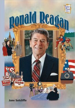 Ronald Reagan: Presidents and Patriots (History Maker Bios)