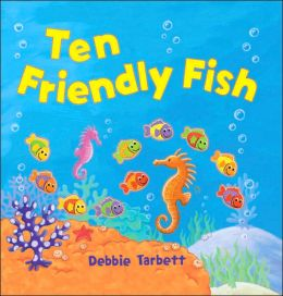 Ten Friendly Fish
