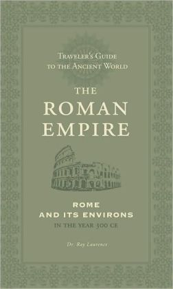 The Roman Empire: Athens and Its Environs (Traveler's Guide to the Ancient World)