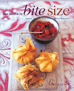 The World in Bite-Size: Tapas, Mezze, and Other Tasty Morsels