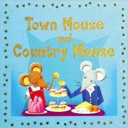 Town Mouse and Country Mouse (Bright Stars)