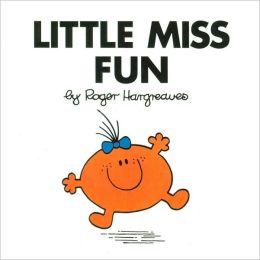 Little Miss Fun (Mr. Men and Little Miss Series)