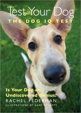 Test Your Dog: The Dog IQ Test