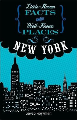 New York (Little-Known Facts about Well-Known Places)