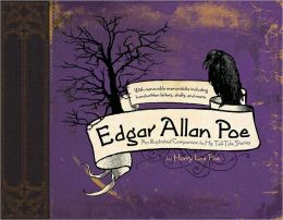 Edgar Allan Poe: An Illustrated Companion to His Tell-Tale Stories