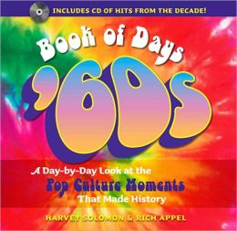 Book of Days: '60s: A Day-by-Day Look at the Pop Culture Moments That Made History