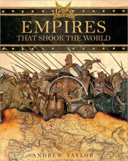 Empires That Shook the World