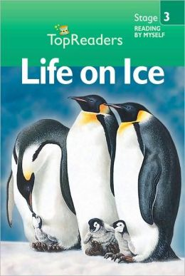 Life on Ice: Stage 3 (Top Readers)