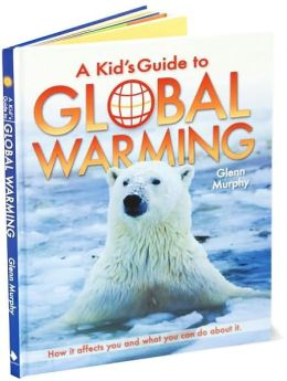 A Kid's Guide to Global Warming