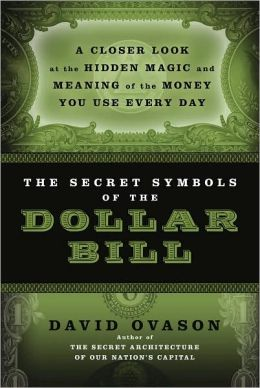 The Secret Symbols of the Dollar Bill
