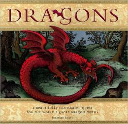 Dragons: Modern Storytellers on a Quest for the World's Great Dragon Myths
