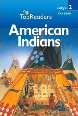 American Indians: Stage 2 (Top Readers)