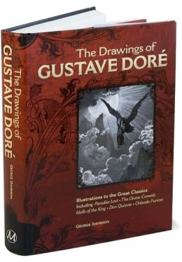 The Drawings of Gustave Dore: Illustrations to the Great Classics
