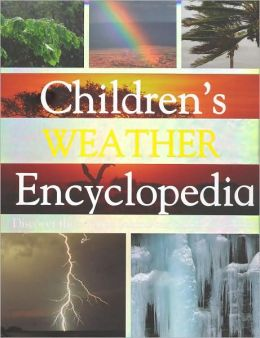Children's Weather Encyclopedia