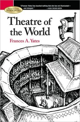Theatre of the World (Barnes & Noble Rediscovers Series)