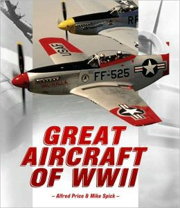 Great Aircraft of World War II