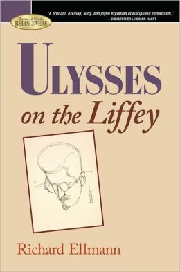 Ulysses on the Liffey (Barnes & Noble Rediscovers Series)