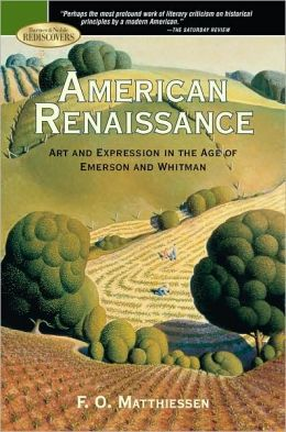 American Renaissance: Art and Expression in the Age of Emerson and Whitman (Barnes & Noble Rediscovers Series)