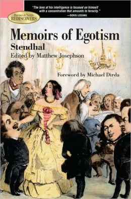 Memoirs of Egotism (Barnes & Noble Rediscovers Series)