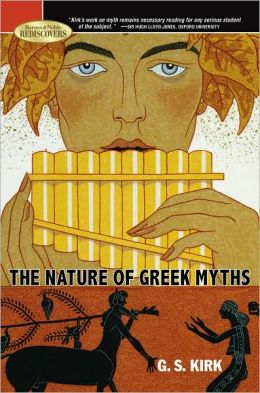 The Nature of Greek Myths (Barnes & Noble Rediscovers Series)