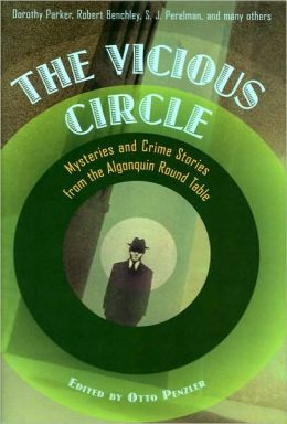 Vicious Circle: Mysteries and Crime Stories from the Algonquin Round Table