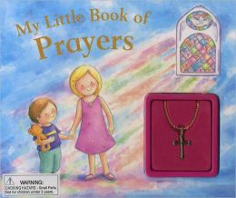 My Little Book of Prayers (Glitter Charm Book Series)